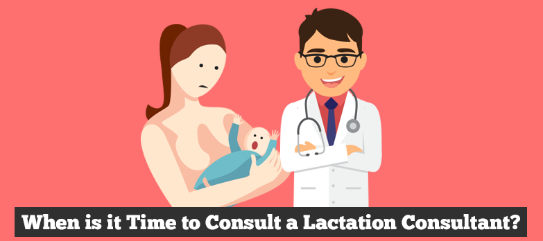 When is it Time to Consult a Lactation Consultant