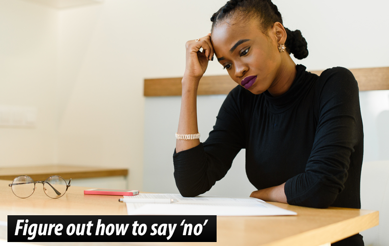 Figure out how to say 'no'