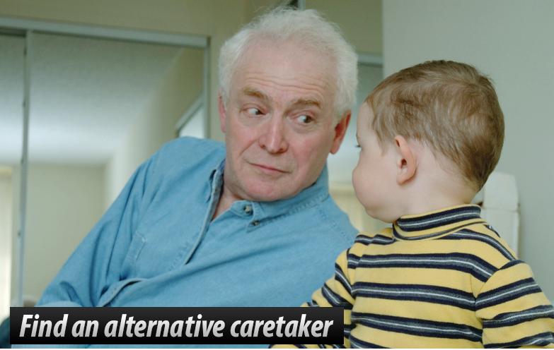 Find an alternative caretaker