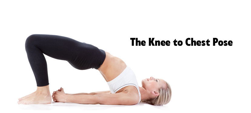 The Knee to Chest Pose