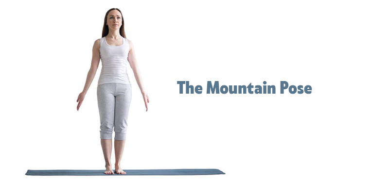 The Mountain Pose