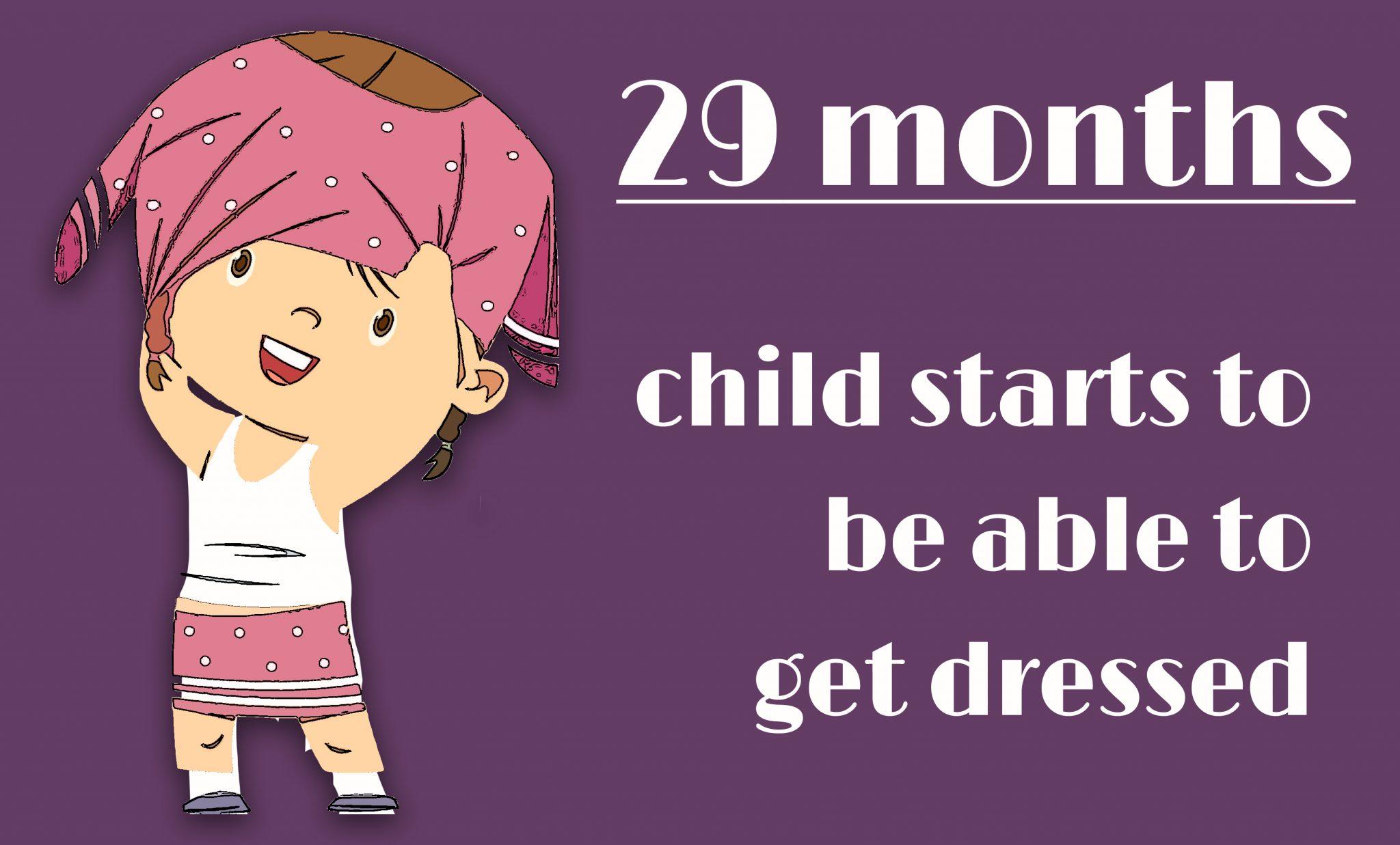Toddler - Month 29