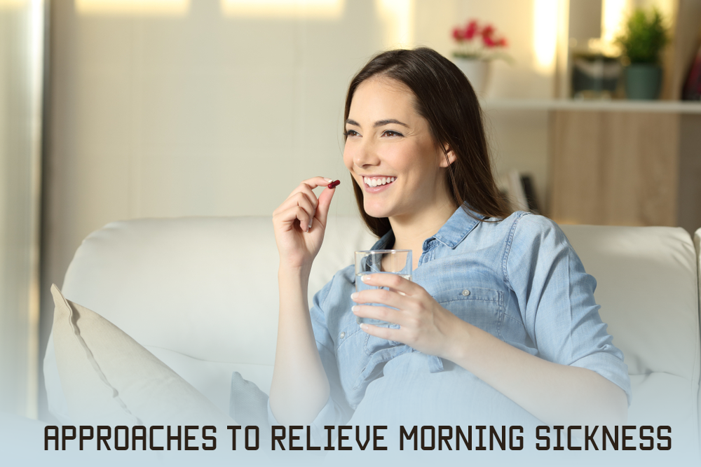Approaches To Relieve Morning Sickness