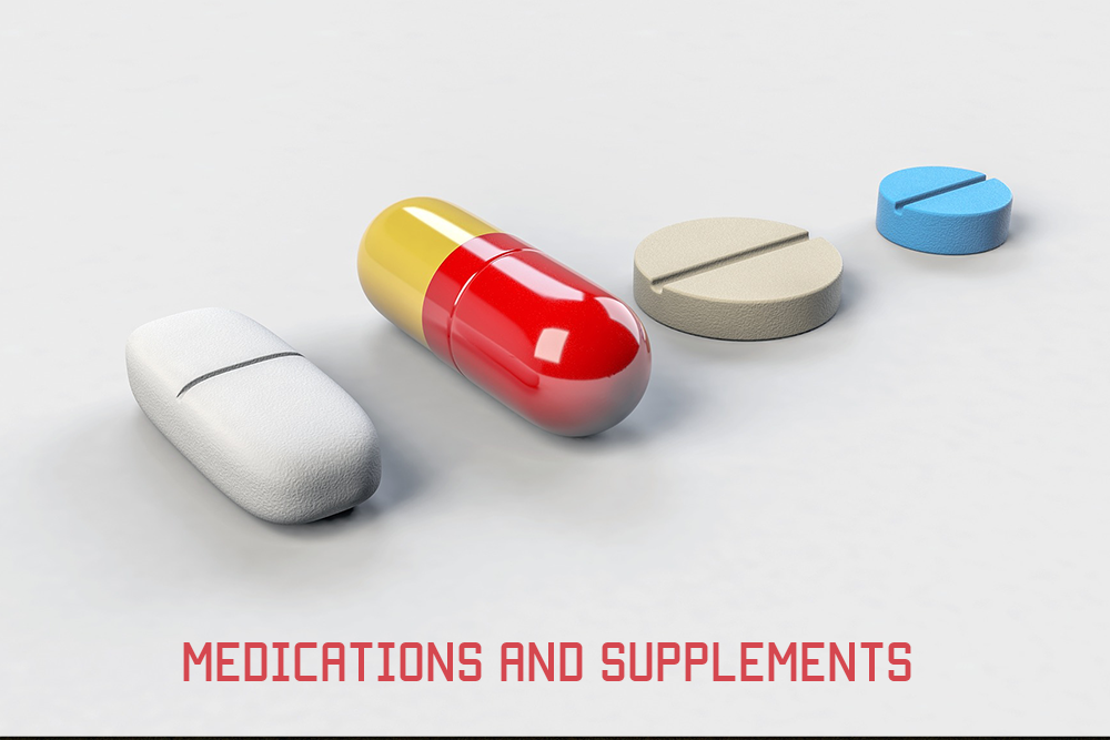 Medications and Supplements