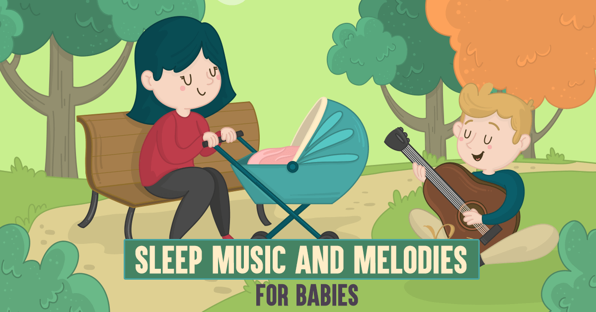 Sleep Music And Melodies For Babies