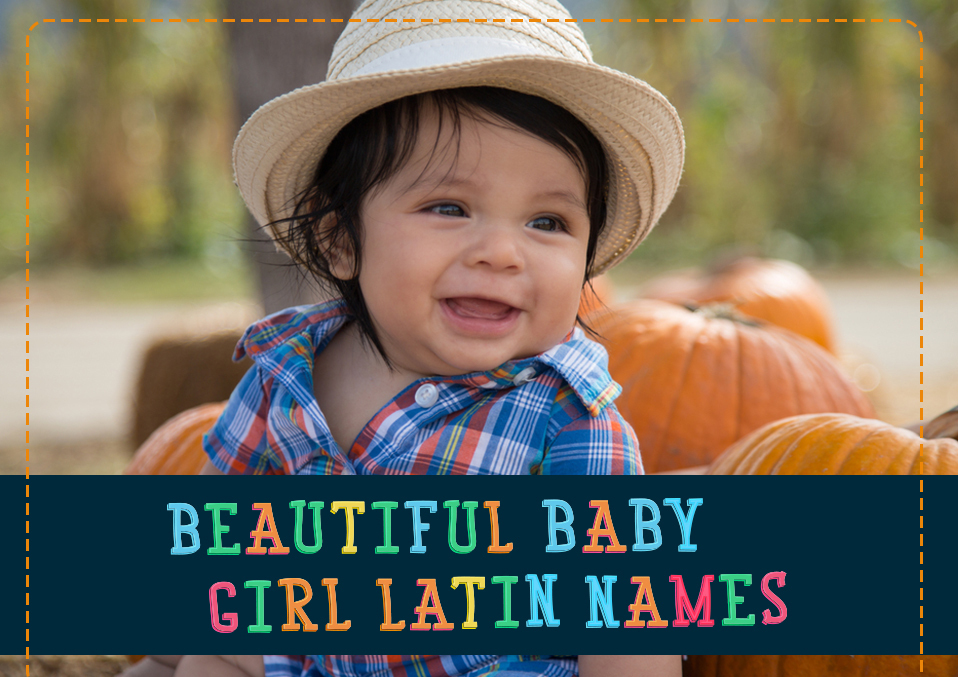 Discover the Most Beautiful and Tribal Girls Latin Names