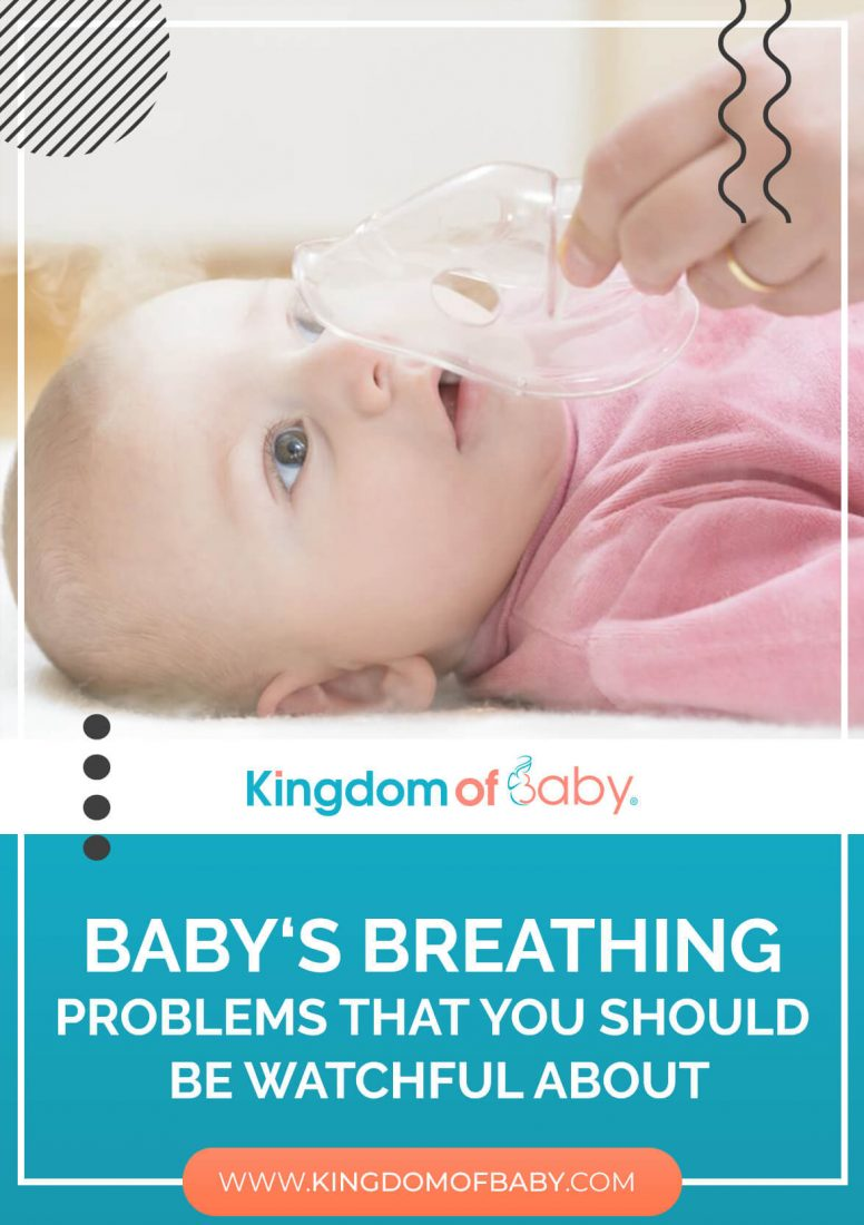 Baby's Breathing Problems that You Should be Watchful About