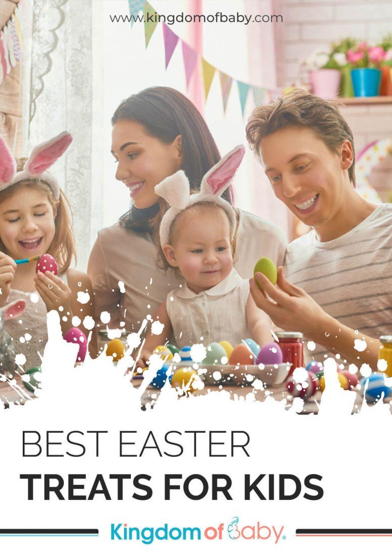 Best Easter Treats for Kids