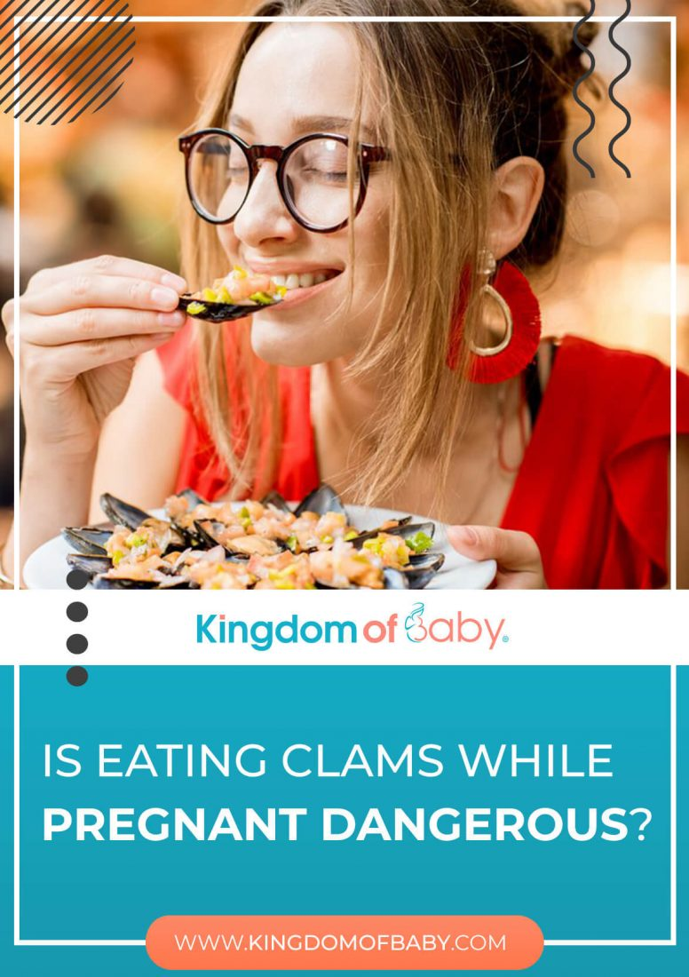 Is Eating Clams While Pregnant Dangerous?