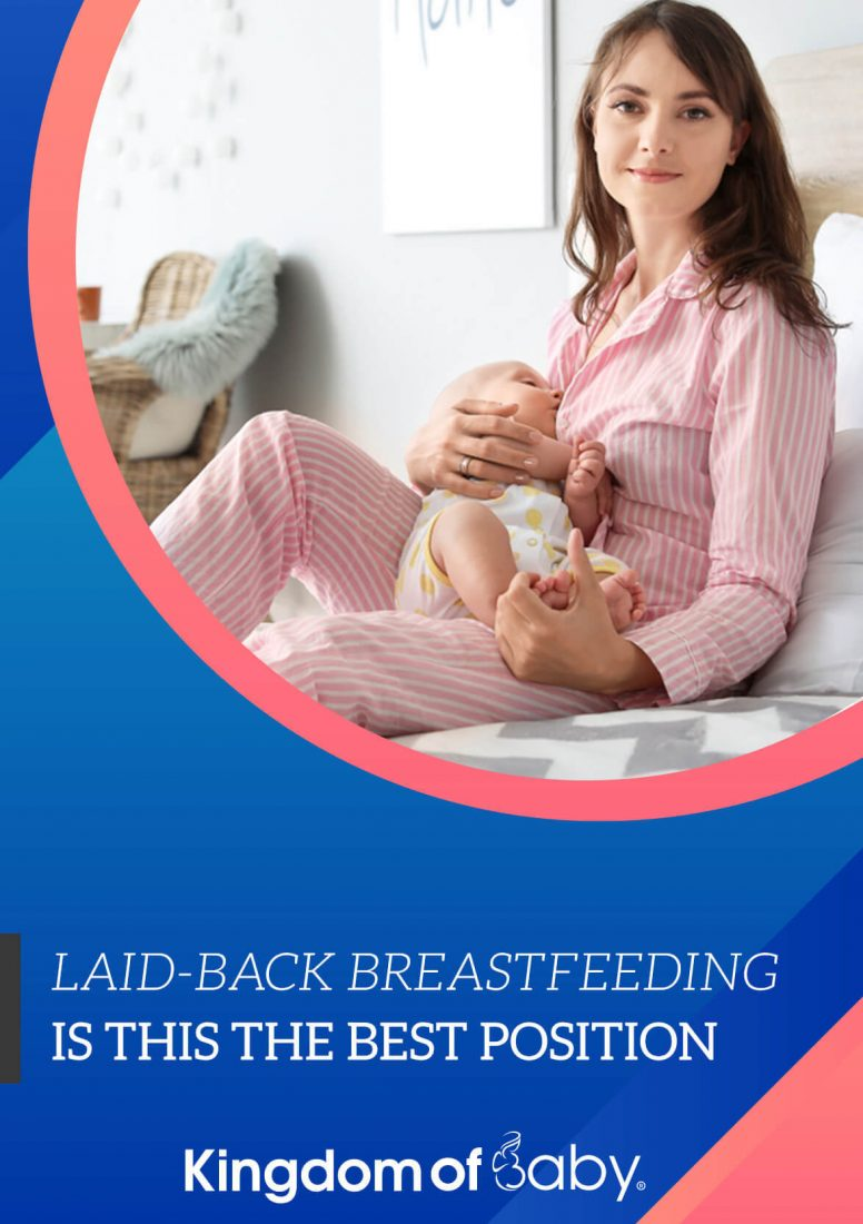 Laid-back Breastfeeding is this the Best Position