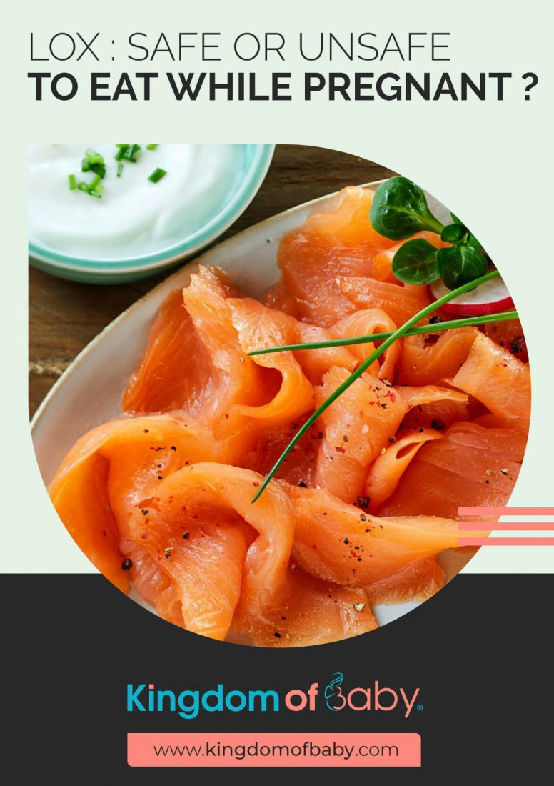 Lox: Safe or Unsafe to Eat While Pregnant?