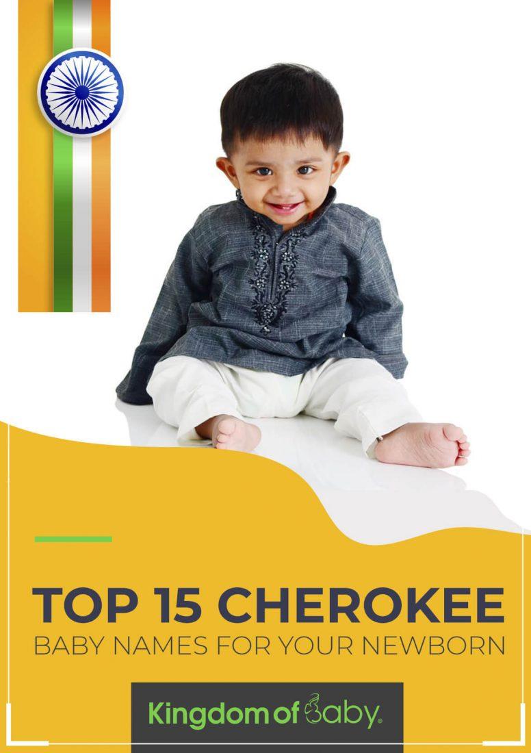 Top 15 Cherokee Baby Names for Your Newborn