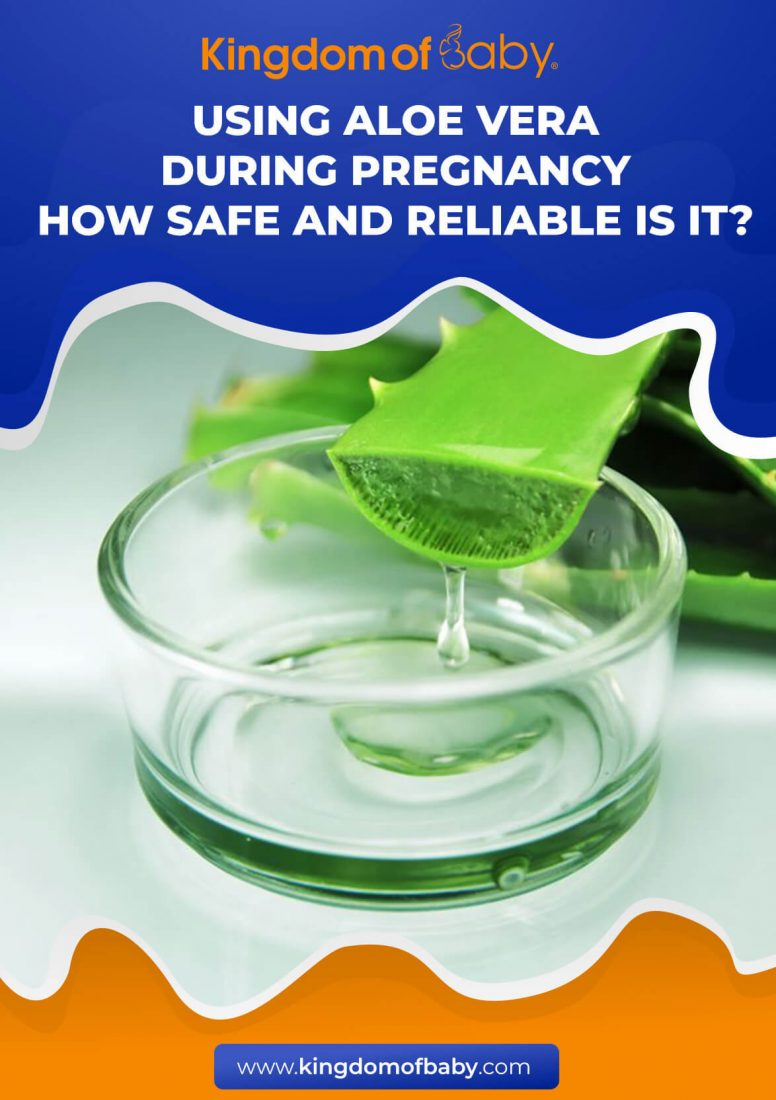 Using Aloe Vera During Pregnancy - How Safe and Reliable is it?