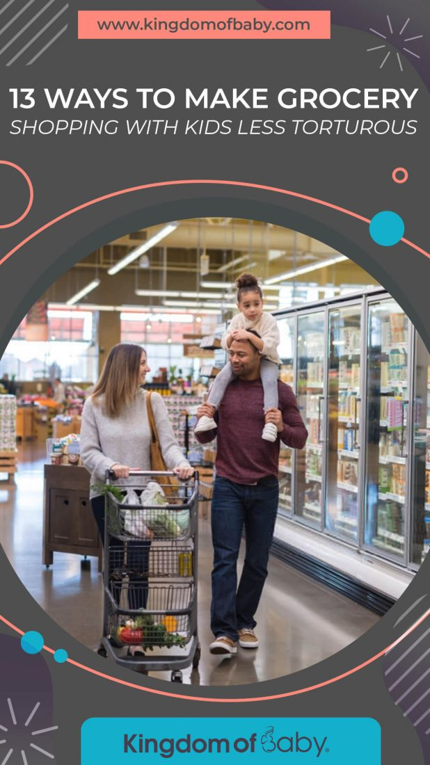 13 Ways to Make Grocery Shopping With Kids Less Torturous