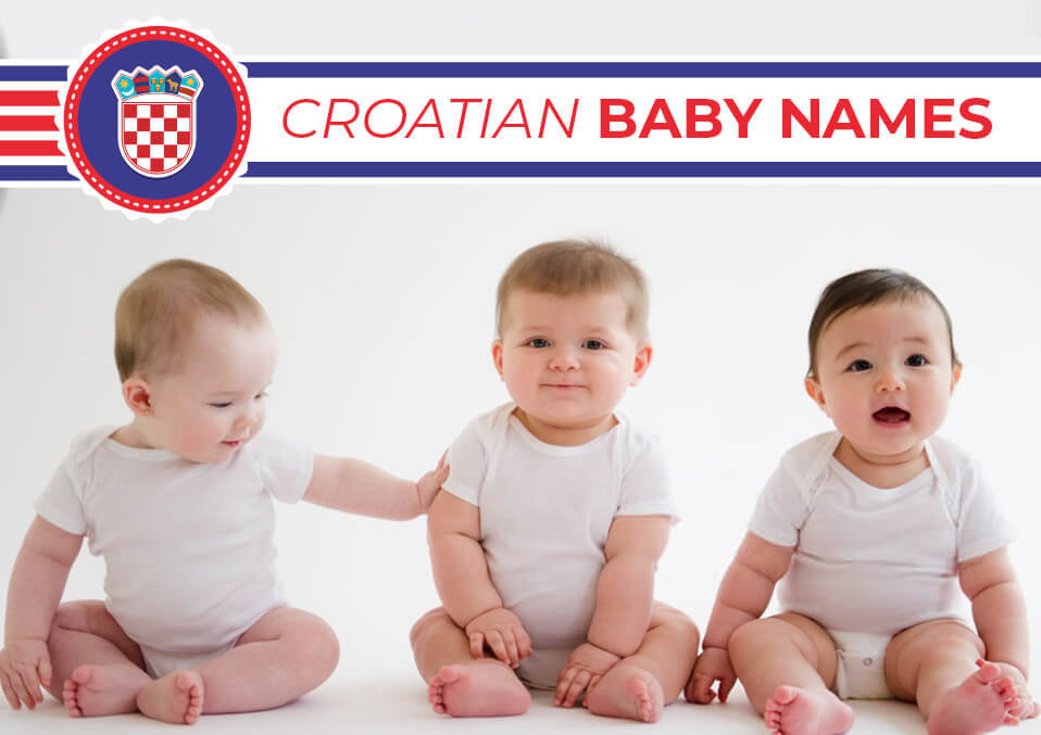 Croatian Baby Names Complicated But Unique