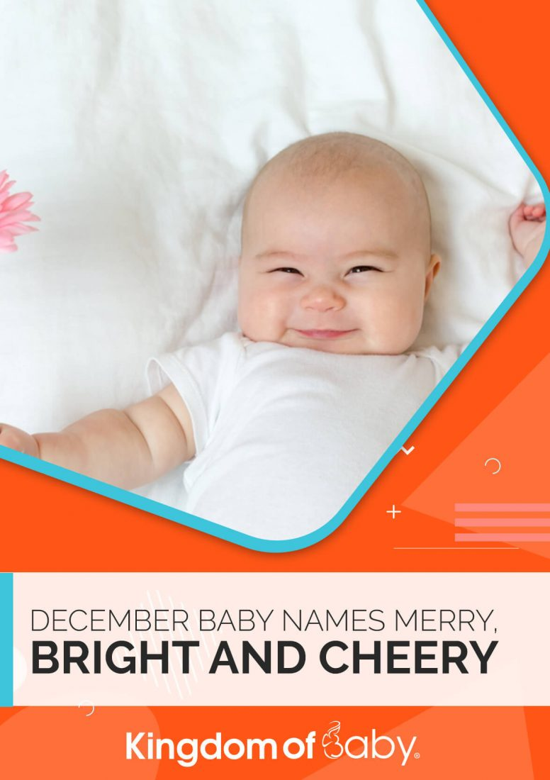 December Baby Names Merry, Bright and Cheery