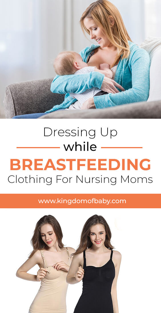 Dressing Up While Breastfeeding: Clothing for Nursing Moms