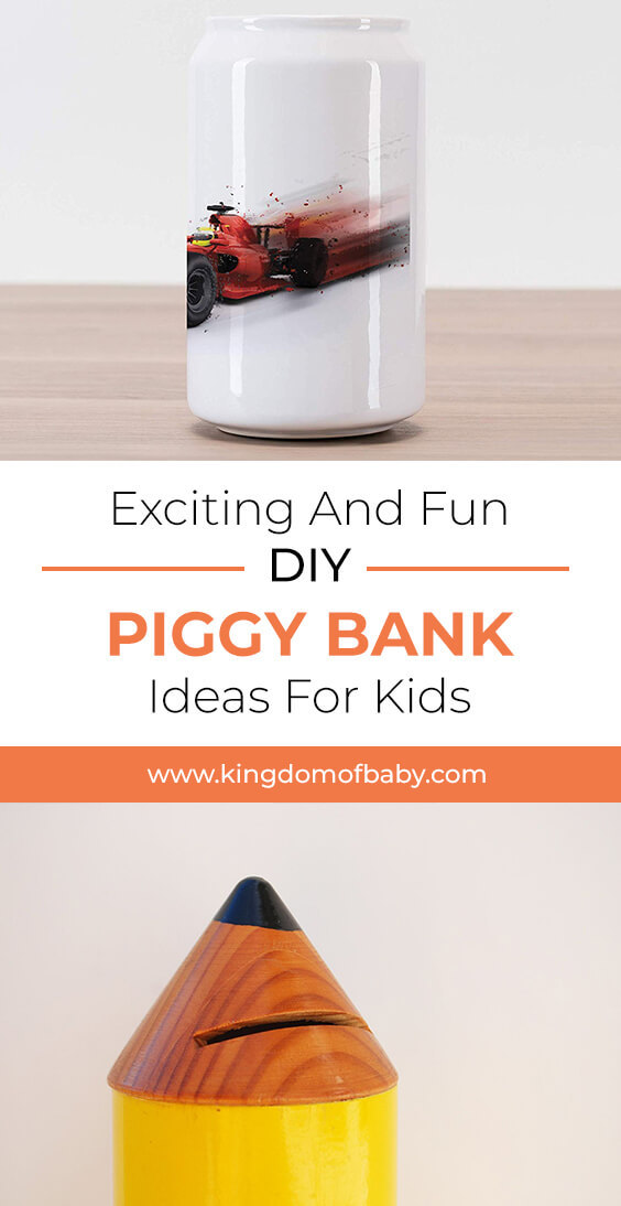 Exciting and Fun DIY Piggy Bank Ideas for Kids