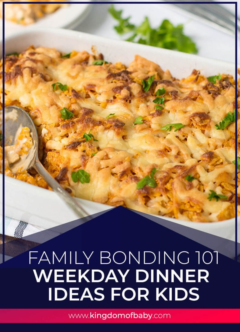 Family Bonding 101: Weekday Dinner Ideas for Kids