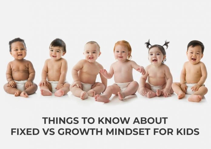 Things to Know About Fixed vs Growth Mindset for Kids