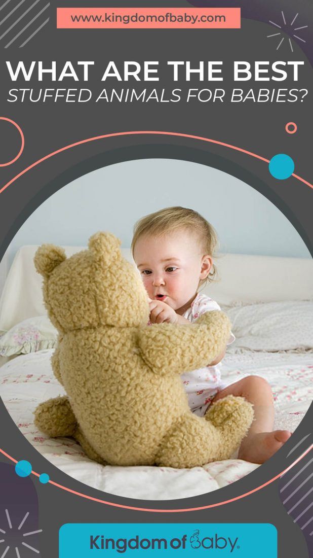 What are the Best Stuffed Animals for Babies?