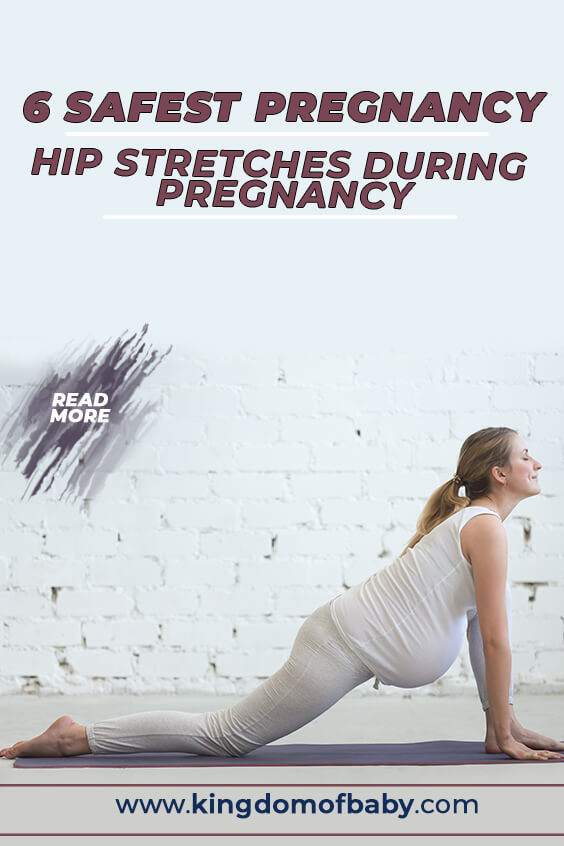 6 Safest Pregnancy: Hip Stretches During Pregnancy