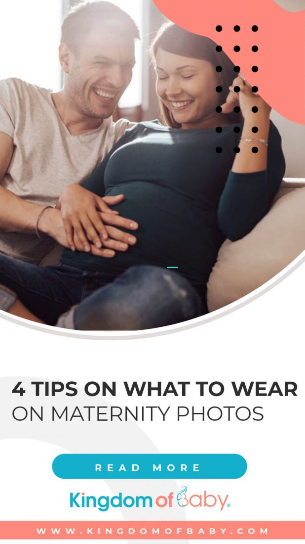 4 Tips on What to Wear on Maternity Photos