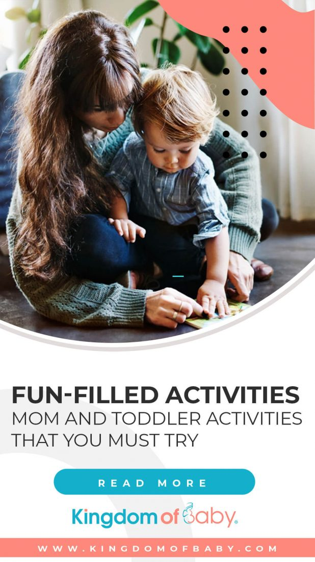 Fun-Filled Activities: Mom and Toddler Activities That You Must Try