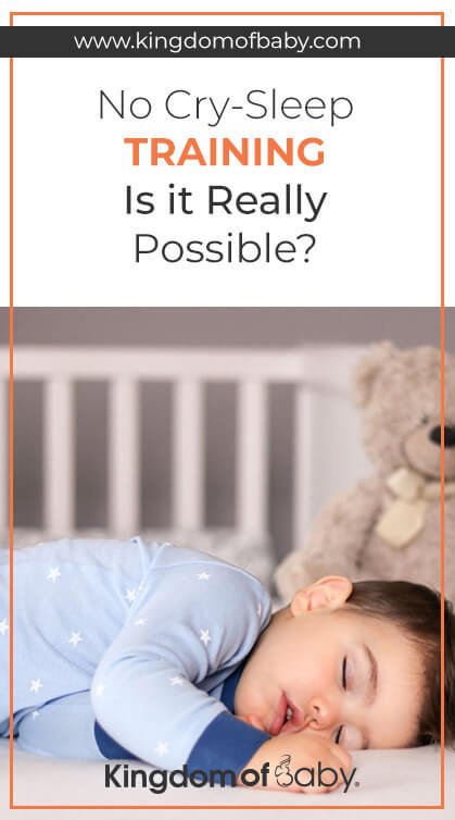 No Cry-Sleep Training: Is it Really Possible?