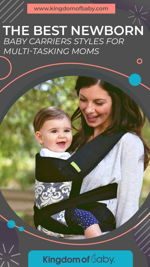 The Best Newborn Baby Carriers Styles for Multi-Tasking Moms