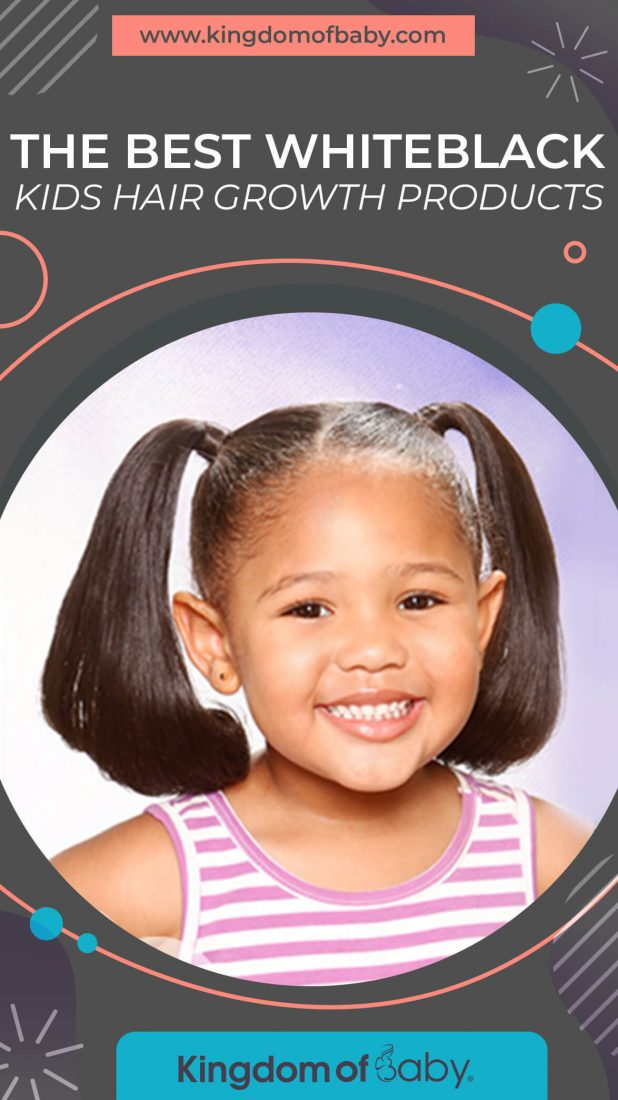 The Best White Black Kids Hair Growth Products