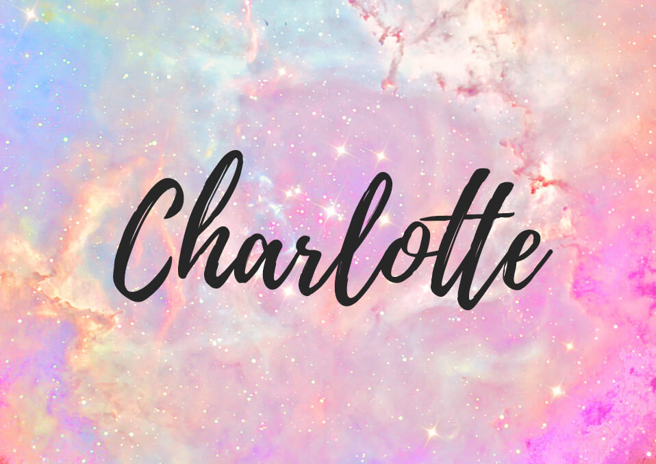 The Name Charlotte: What's the Meaning and Origin?
