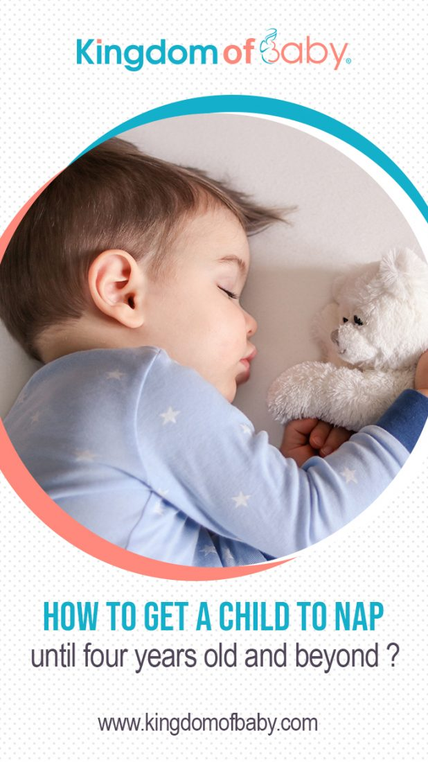 How to Get a Child to Nap Until Four Years Old and Beyond?