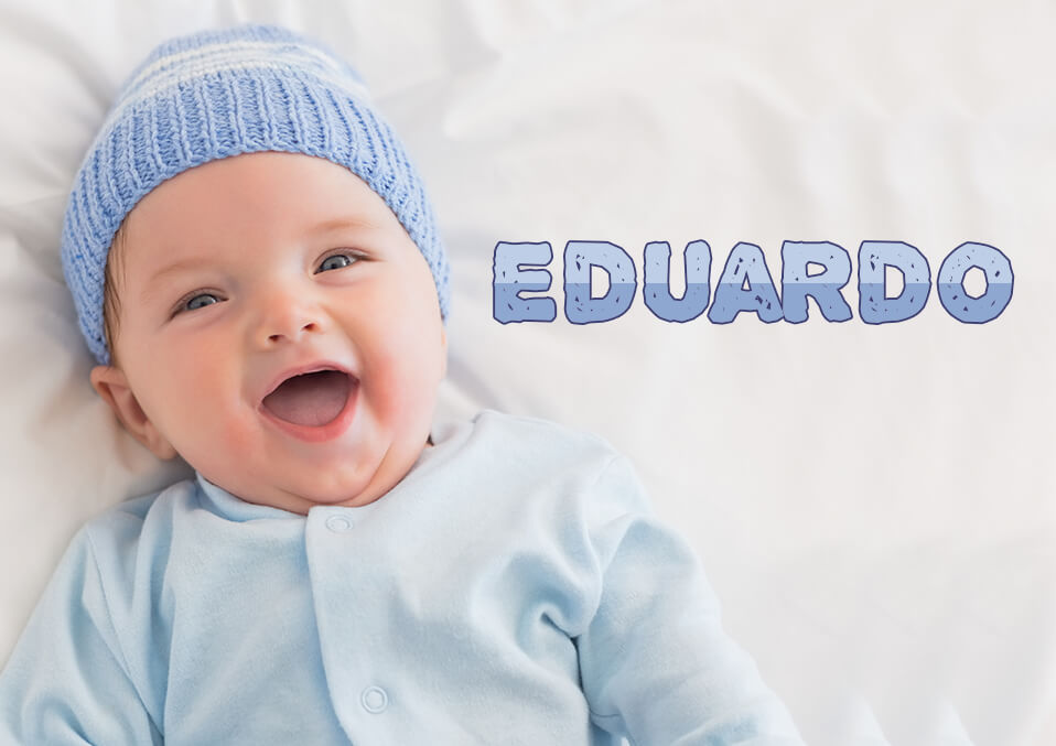 The Meaning of the Name Eduardo
