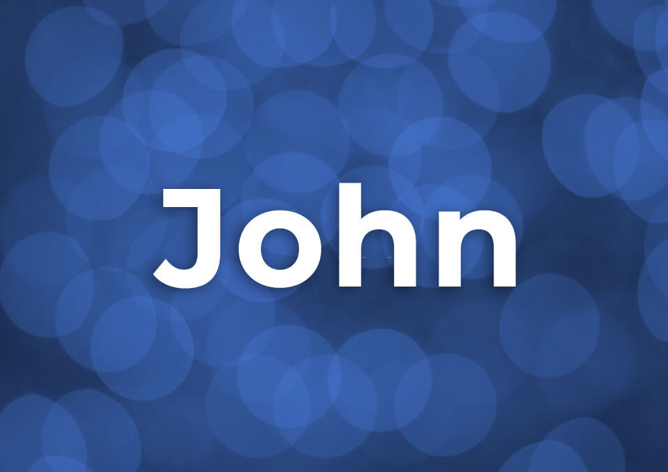 The Myriad Beauty Behind The Name Variations of The Name John